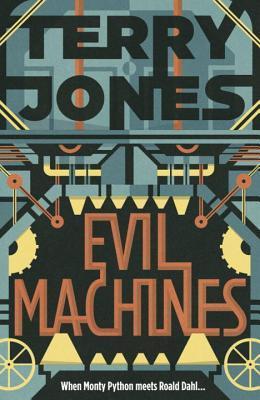 Evil Machines by Terry Jones