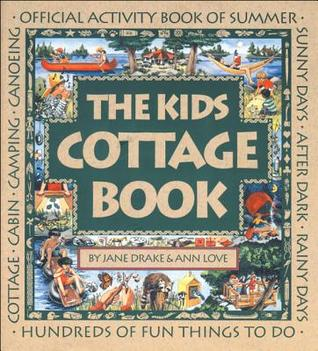 The Kids Cottage Book: Official Activity Book of Summer