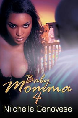 Baby Momma 4
