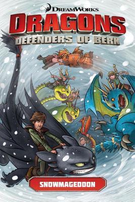 Snowmageddon (Dragons: Defenders of Berk Comics, #2)
