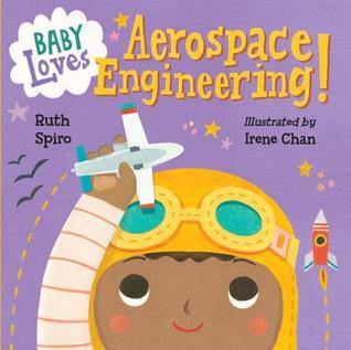 Baby Loves Aerospace Engineering!(Baby Loves Science)