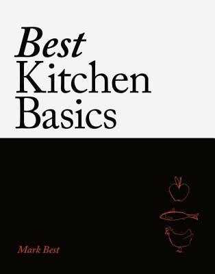 Best Kitchen Basics: Revolutionary Recipes For Home