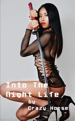 Into the Night Life: Bangkok, Singapore, Jakarta, Shanghai, Pattaya