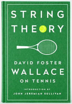 String theory david foster wallace on tennis by david foster wallace 27246166 fandeluxe Image collections