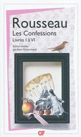 Les Confessions Livres I à VI