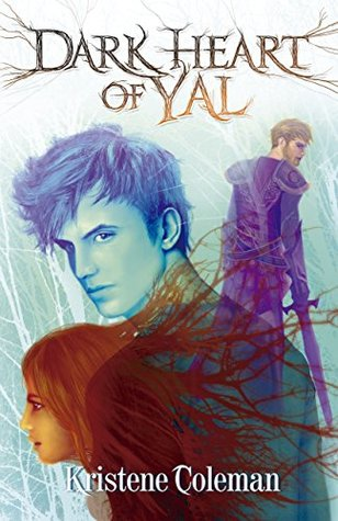 Dark Heart of Yal (Forest Dwellers Book 1)