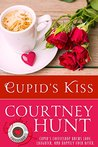 Cupid's Kiss by Courtney Hunt