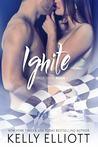 Ignite by Kelly Elliott