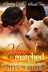 Miss Matched (Raging Falls, #2)