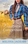 Engaging the Competition (Teaville Moral Society, #0.5)