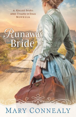 Runaway Bride (With This Ring? Collection; Kincaid Brides; Trouble in Texas)
