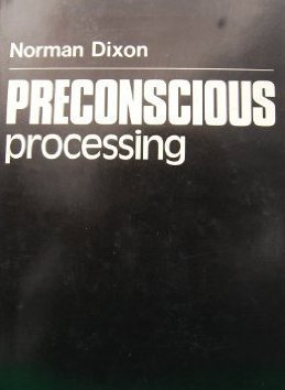 preconscious processing of body image cues Body image the subjective experience of the appearance of one's body bottom-up processing perceptual demand characteristics cues in an experimental.