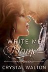 Write Me Home by Crystal Walton