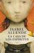 La casa de los espíritus by Isabel Allende