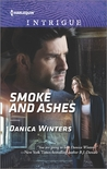 Smoke and Ashes by Danica Winters