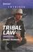 Tribal Law (Apache Protectors #3)