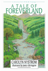 A Tale of Foreverland: A Story for Old and Young