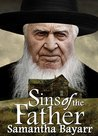 Sins of the Father by Samantha Bayarr