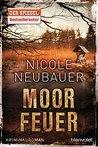 Moorfeuer by Nicole Neubauer
