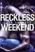 Reckless Weekend (Reckless Beat, #2.5)