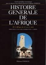 Histoire générale de l'Afrique Tome 3: du VII au XI siècle