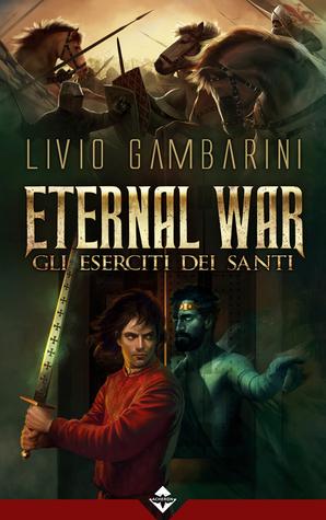 Eternal War: Gli eserciti dei santi