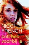 Tot het voorbij is by Nicci French
