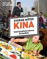 Sverige möter Kina: undvik kulturkrockarna