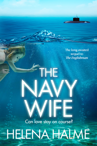 The Navy Wife: Can love stay on course? (The Englishman, #2)