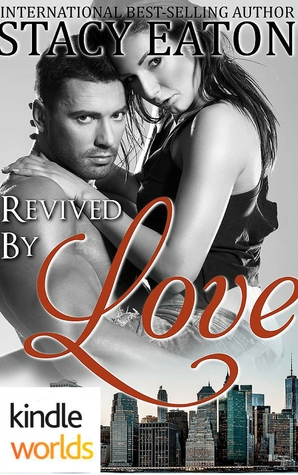 Revived by Love (The Remingtons; Heal Me #2)