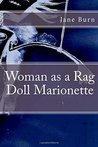 Woman as a Rag Doll Marionette
