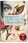 Herbarium. Las flores de Gideon by Anna Casanovas