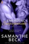 Emergency Engagement (Love Emergency, #1)