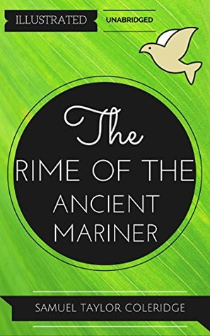 The Rime Of The Ancient Mariner: By Samuel Taylor Coleridge : Illustrated & Unabridged (Free Bonus Audiobook)