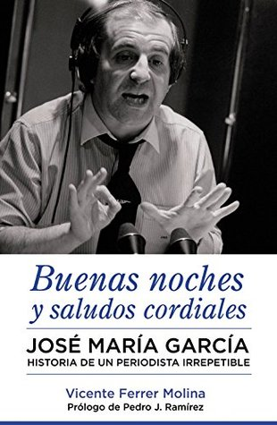 Buenas noches y saludos cordiales by Vicente Ferrer Molina