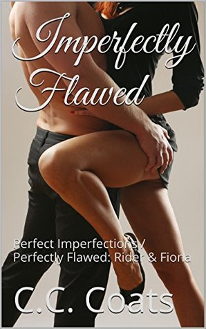 imperfectly-flawed-perfect-imperfections-perfectly-flawed-rider-fiona-tell-me-no-lies