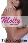 Molly - Part One (Angel, #1)