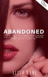 Abandoned by Elisa Dane