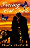 Freeing Lost Souls (The Family Tree Series Book 1)