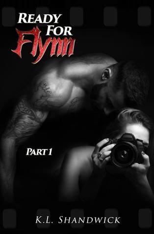 Ready for Flynn: Part 1 (Ready For Flynn, #1)
