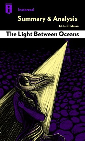 Summary & Analysis | The Light Between Oceans: by M. L. Stedman