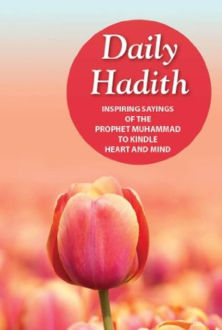 Daily Hadith (Goodword Books): Islamic Children's Books on the Quran, the Hadith, and the Prophet Muhammad