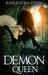 Demon Queen (Demon Kingdom Fairy Tales, #3)