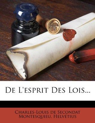 De L'esprit Des Lois, Sixième Édition