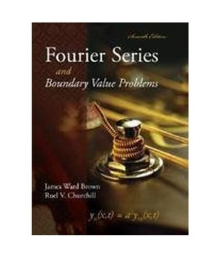 Fourier Series and Boundary Value Problems, 7th Edition (Churchill-Brown Series)