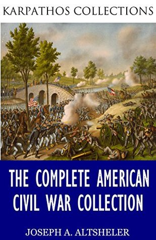 The Complete American Civil War Collection