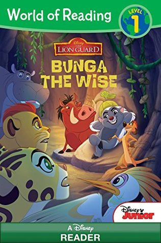 World of Reading: Lion Guard: Bunga the Wise: Level 1 (Disney Reader (ebook))