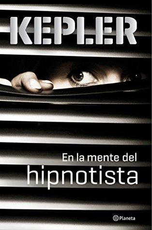 En la mente del hipnotista (Joona Linna, #5)