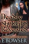 Deadly Secrets Revealed Book 2: Brothers That Bite