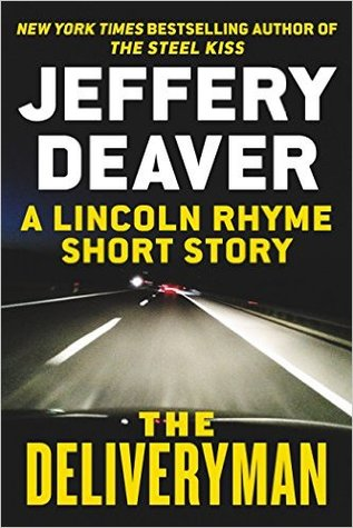 The Deliveryman (Lincoln Rhyme #11.5)